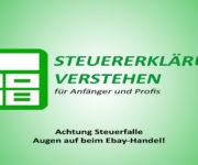 Achtung Steuerfalle: Augen auf beim Ebay-Handel!