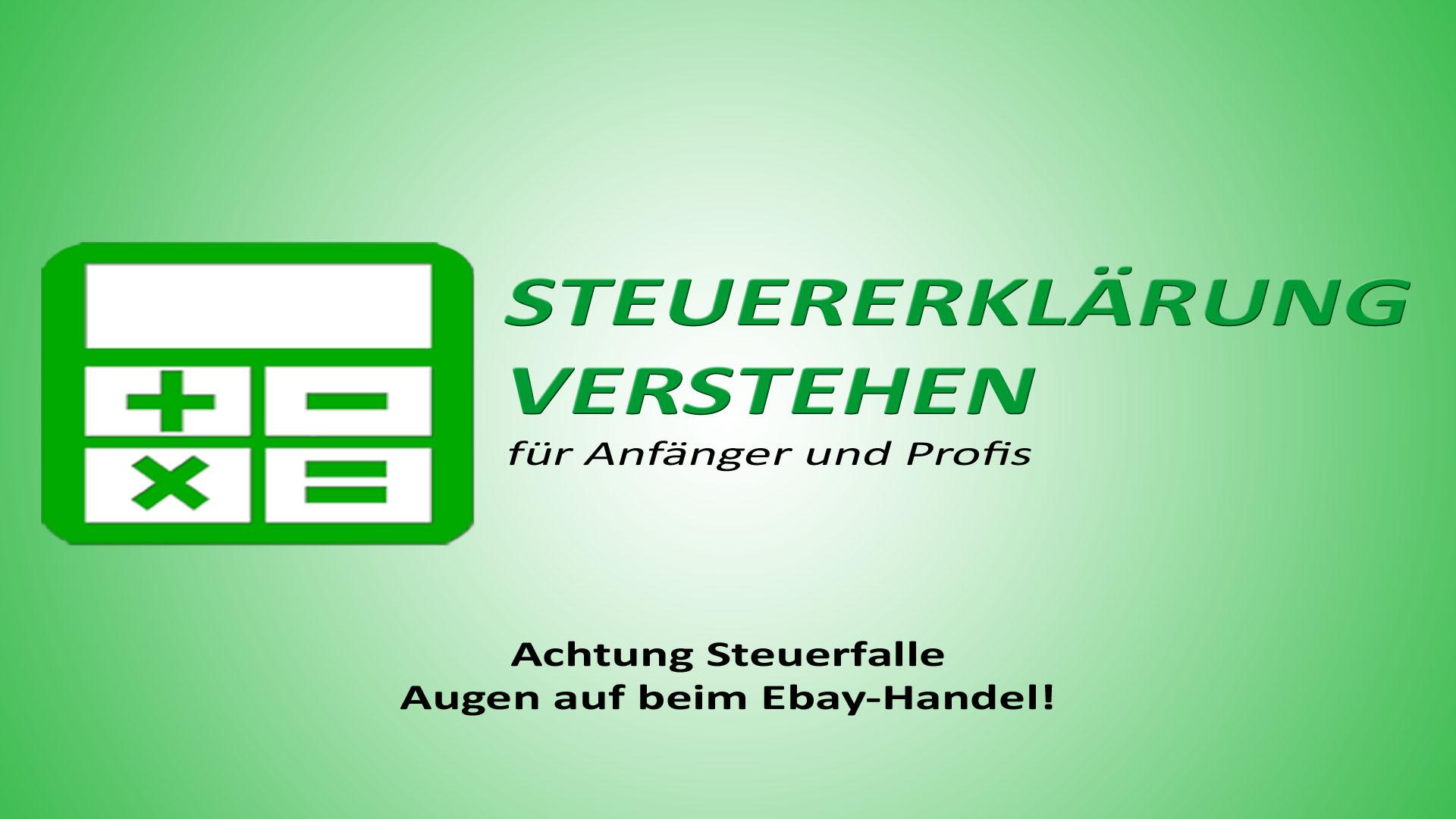 Achtung Steuerfalle: Augen auf beim Ebay-Handel! | Steuerberater Blog