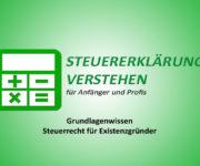 Grundlagenwissen Steuerrecht für Existenzgründer