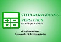 Grundlagenwissen Steuerrecht für Existenzgründer | Steuerberater Blog