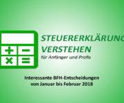 BFH-Entscheidungen (Januar bis Februar 2018)