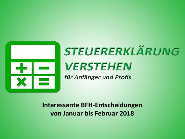 Interessante BFH-Entscheidungen von Januar bis Februar 2018 | Steuerberater Blog