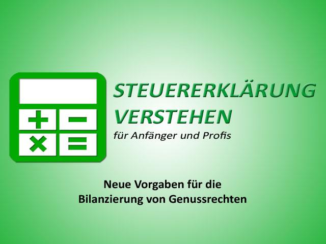 Neue Vorgaben für die Bilanzierung von Genussrechten | Steuerberater Blog