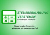 Steuerberater/in werden - wie werde ich Steuerberater/in? | Steuerberater Blog